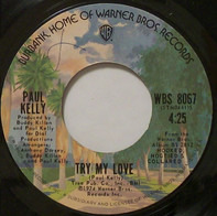 Paul Kelly - Take It Away From Him (Put It On Me) / Try My Love