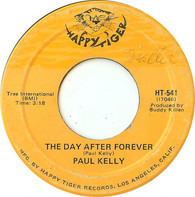 Paul Kelly - The Day After Forever