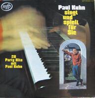 Paul Kuhn - Paul Kuhn Singt Und Spielt Für Sie (28 Party Hits Mit Paul Kuhn)