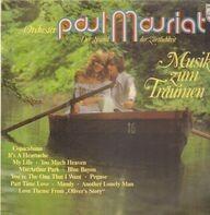 Paul Mauriat, Orchester Paul Mauriat - Musik Zum Träumen, Der Sound Der Zärtlichkeit