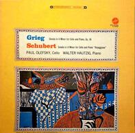Grieg / Schubert - Paul Olefsky , Walter Hautzig - Sonata In A Minor For Cello & Piano, op. 36 / ~ & Piano Arpeggione
