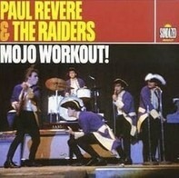 Paul Revere & The Raiders - Mojo Workout!