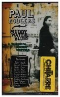 Paul Rodgers - Muddy Water Blues - A Tribute To Muddy Waters