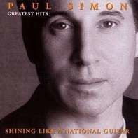 Paul Simon - Greatest Hits - Shining Like A National Guitar