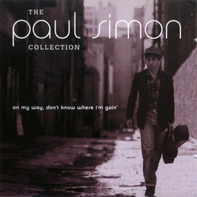Paul Simon - The Paul Simon Collection - On My Way, Don't Know Where I'm Goin'