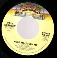 Paul Stanley - Hold Me, Touch Me / Goodbye