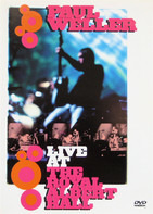 Paul Weller - Live at the Royal Albert Hall