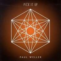 Paul Weller - Pick It Up