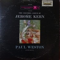 Paul Weston And His Orchestra - The Columbia Album Of Jerome Kern