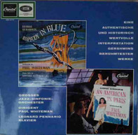 Paul Whiteman Conducts George Gershwin / Piano Soloist Leonard Pennario - Rhapsody In Blue / An American In Paris