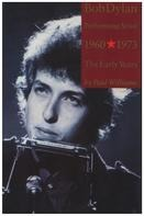 Paul Williams - Bob Dylan Performing Artist Volume 1 (The Early Years 1960–1973)