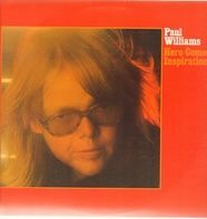 Paul Williams - Here Comes Inspiration