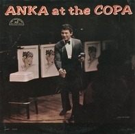 Paul Anka - Anka at the Copa