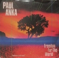 Paul Anka - Freedom For The World