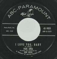 Paul Anka - I Love You, Baby / Tell Me That You Love Me