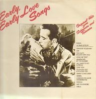 Paul Anka, Andy Williams, Tammy Wynette, ... - Early, Early Love Songs
