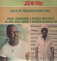 Paul Barbarin And His Jazz Band / Punch Miller's Bunch & George Lewis - Jazz At Preservation Hall III