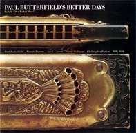 Paul Butterfield - Better Days
