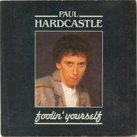 Paul Hardcastle - Foolin' Yourself