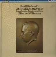 Paul Hindemith - 3 Orgelsonaten, Elisabeth Ullmann