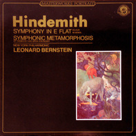 Paul Hindemith - Symphony In E Flat / Symphonic Metamorphosis (Bernstein)