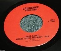 Paul Kelly - Makin' Love In The Night / Livin' In A Dream