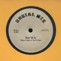 Paul Rhythm & Sound/ST.Hilaire - Never Tell You
