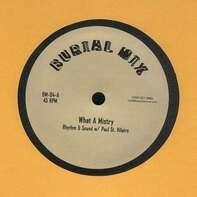 Paul Rhythm & Sound/ST.Hilaire - What A Mistry