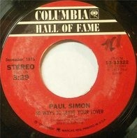 Paul Simon - 50 Ways To Leave Your Lover / Still Crazy After All These Years