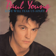 Paul Young - Love Will Tear Us Apart / One Step Forward