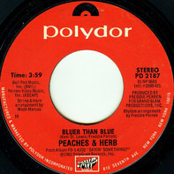 Peaches & Herb - Bluer Than Blue / Go With The Flow