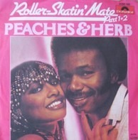 Peaches & Herb - Roller-Skatin' Mate (Part 1+2)