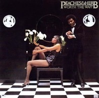 Peaches & Herb - Worth the Wait
