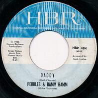 Pebbles & Bamm Bamm Of The Flintstones - Daddy