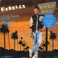 Pebbles / Harold Faltermeyer - Love/Hate (Extended Version) / Axel F (12' Version)