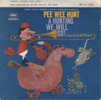 Pee Wee Hunt - A Hunting We Will Go (That's The Way The Fox Trots)