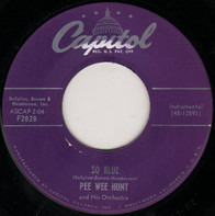 Pee Wee Hunt And His Orchestra - So Blue / The Vamp