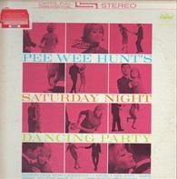 Pee Wee Hunt - Saturday Night Dancing Party