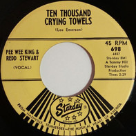 Pee Wee King And Redd Stewart - Ten Thousand Crying Towels