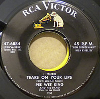 Pee Wee King & His Band - (I Tasted) Tears On Your Lips / A Catchy Tune