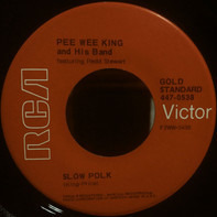 Pee Wee King & His Band - Slow Poke / Tennessee Waltz (Red)