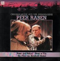 Peer Raben - Väter Und Söhne - Originalmusik Aus Der Fernsehserie