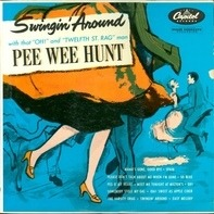 Pee Wee Hunt And His Orchestra - Swingin' Around