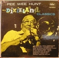 Pee Wee Hunt And His Dixieland Band - Dixieland Classics