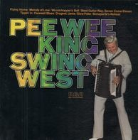 Pee Wee  King - Swing West