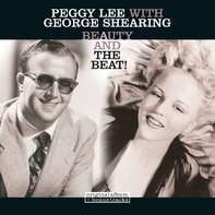 Peggy  Lee & George Shearing - Beauty and the Beat!