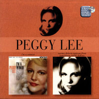 Peggy Lee - I'm A Woman / Norma Deloris Egstrom From Jamestown North Dakota