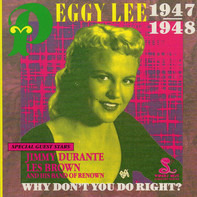Peggy Lee - Why Don'T You Do Right?