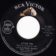 Peggy March - After You / (I'm Watching) Every Little Move You Make