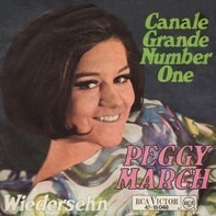 Peggy March - Canale Grande Number One / Wiedersehn